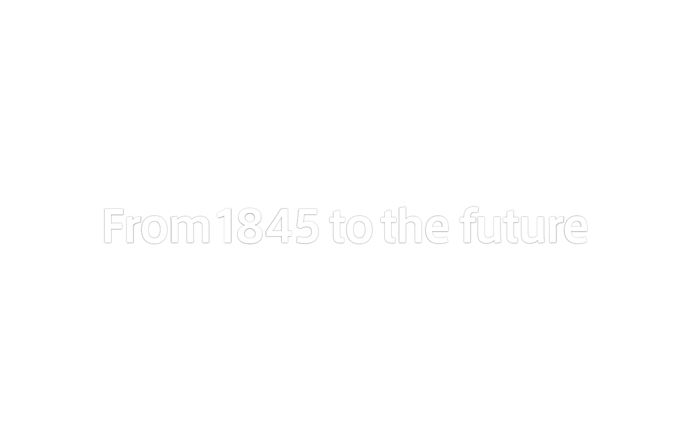 From 1845 to the future