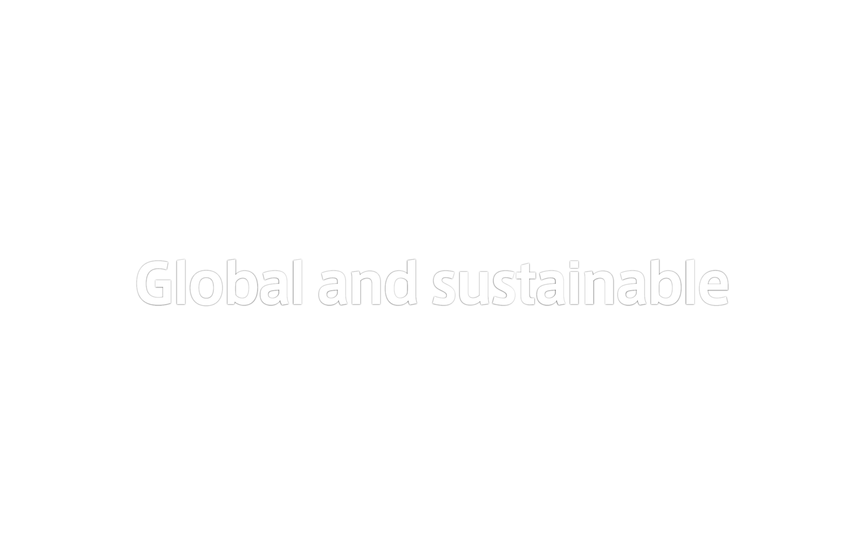 Global and sustainable